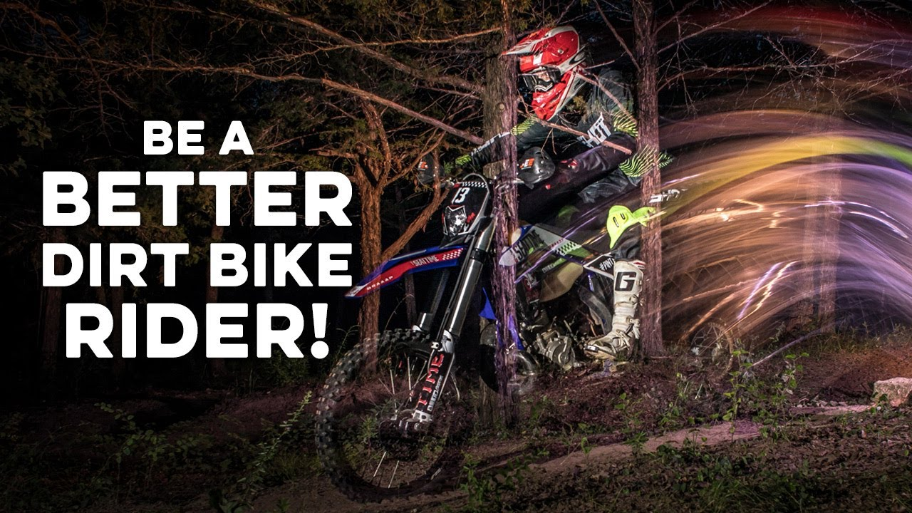 tip to be a better dirt bike rider