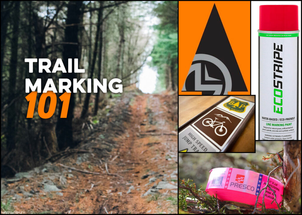Trail marking 101 options for laying out single track.
